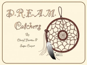 Dream Catchers, findingourwaynow.com
